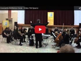Conciert Sinfonico Coral - Video FM Spacio